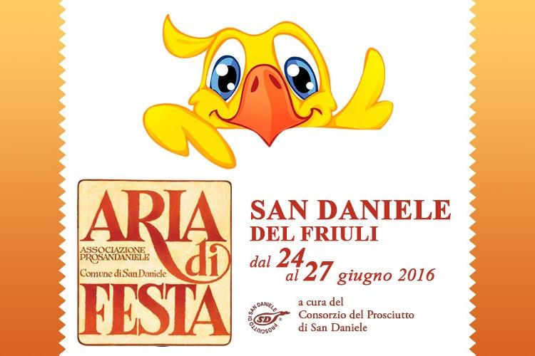 Aria di Festa, la tradizionale kermesse torna ad animare la cittadina di San Daniele del Friuli da venerdì 24 a lunedì 27 giugno 2016.
